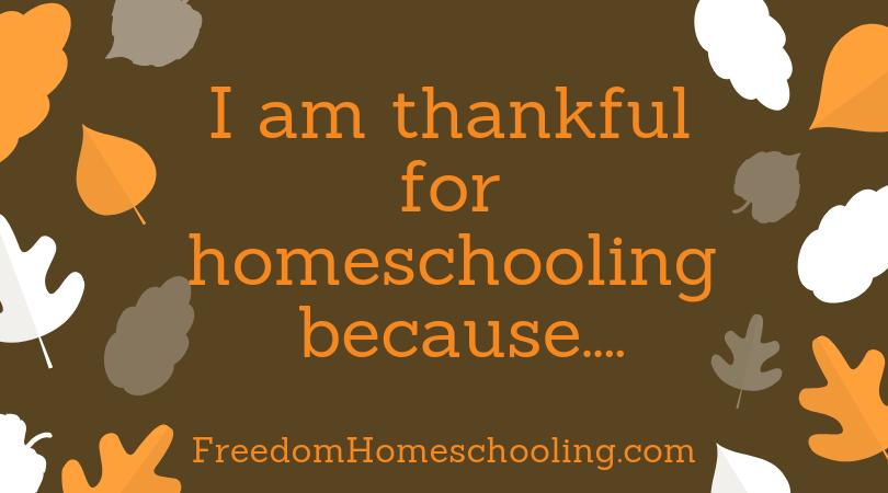 I am thankful for homeschooling