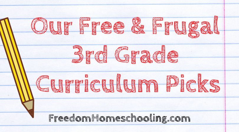 Our Free & Frugal 3rd Grade Curriculum Picks