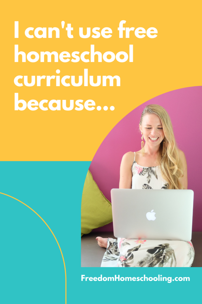 I can't use free curriculum because...