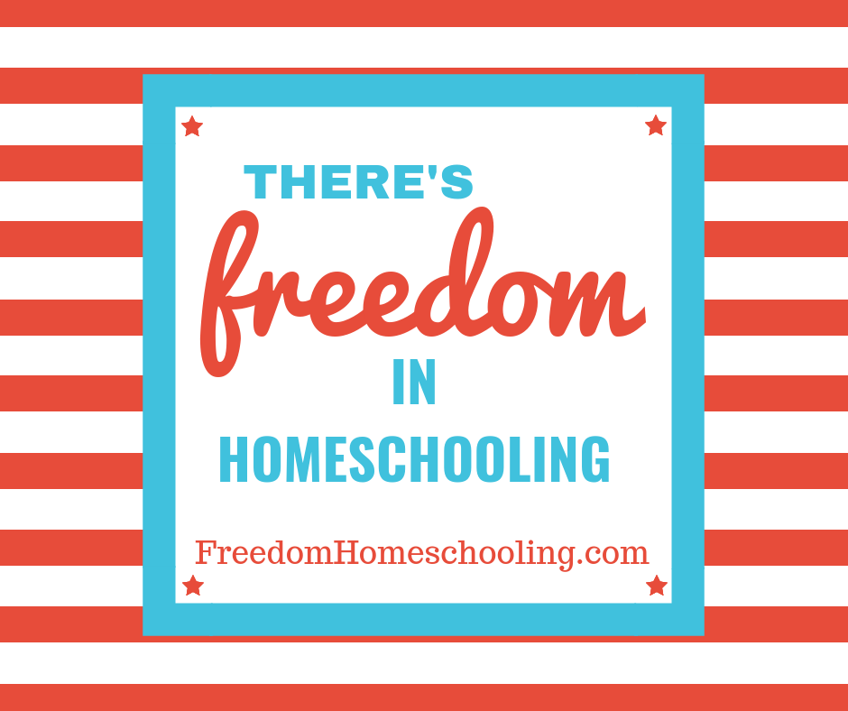 There's freedom in homeschooling