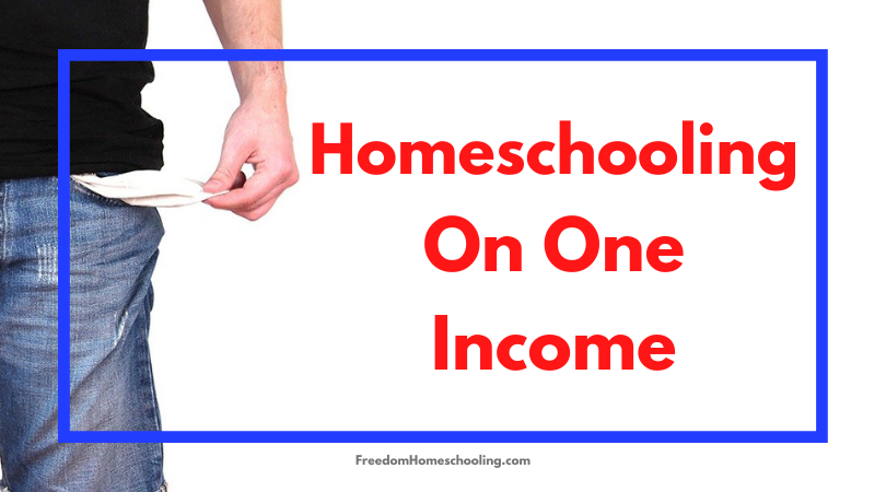 Homeschooling on One Income