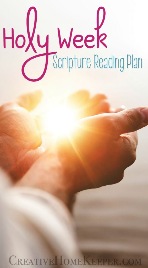 Holy Week Scripture Reading Plan