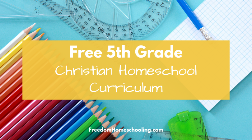 free 5th grade christian homeschool curriculum