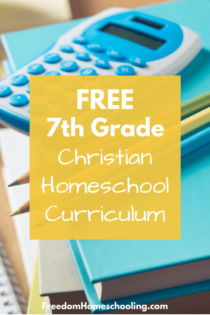 free 7th grade christian homeschool curriculum