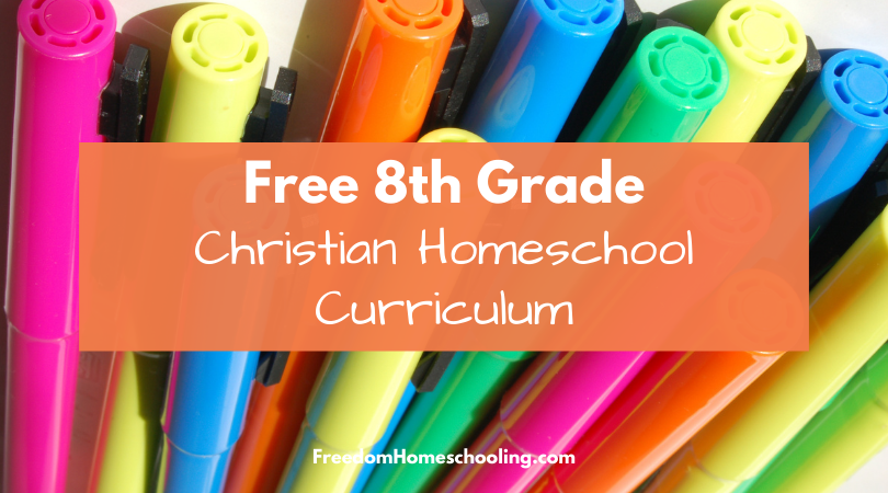 Free 8th Grade Christian Homeschool Curriculum