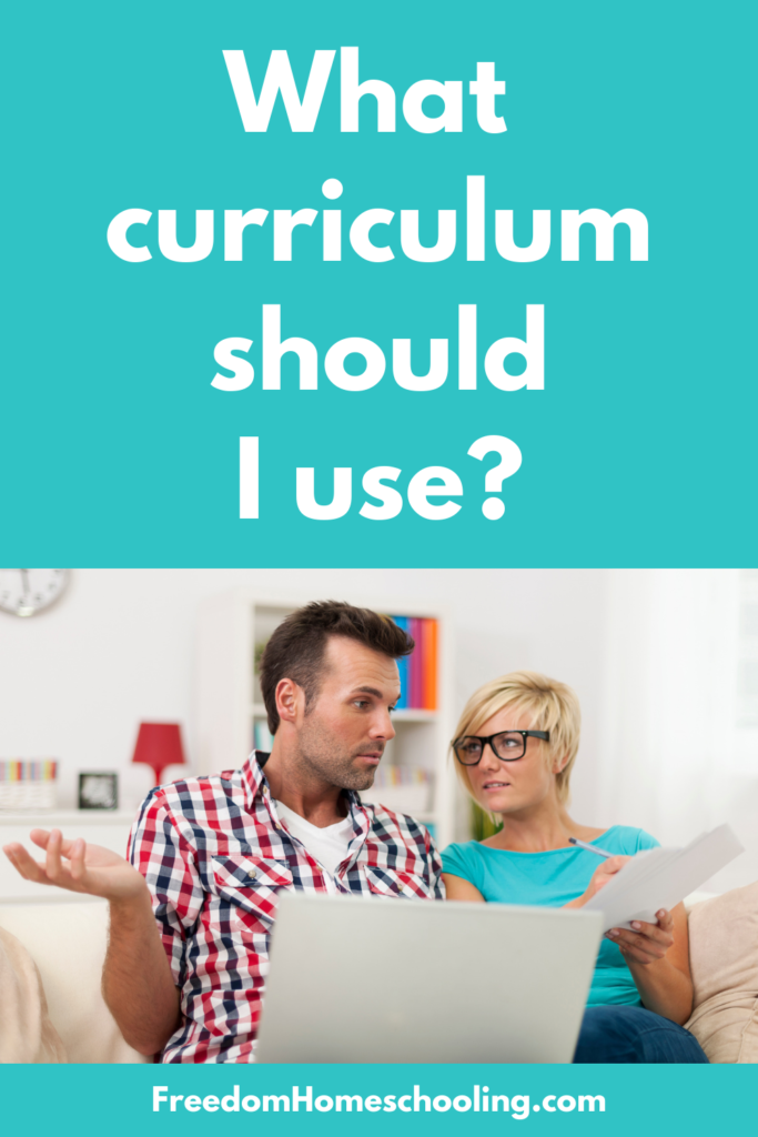 What curriculum should I use?