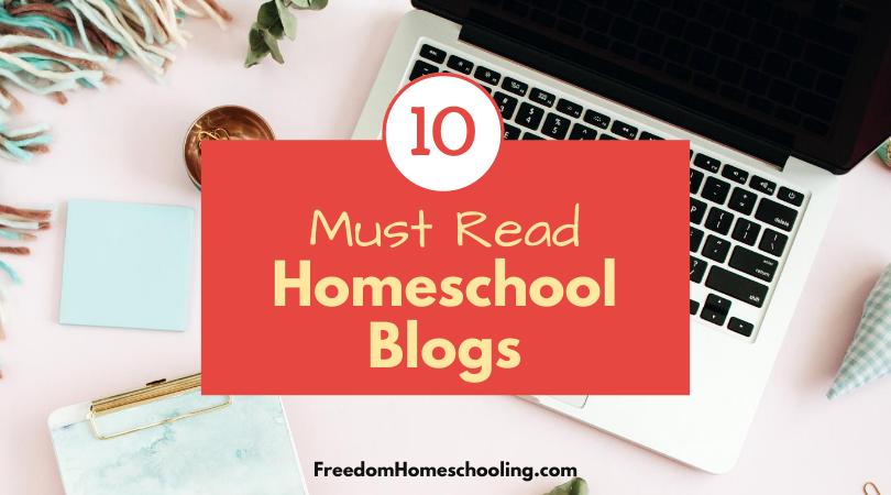 10 must read homeschool blogs