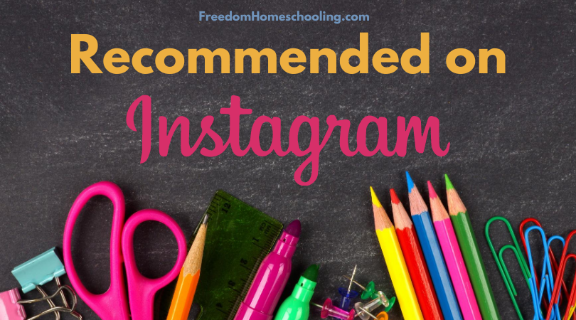 Recommended on Instagram by Freedom Homeschooling