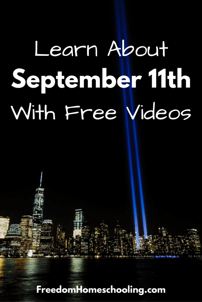 Learn about September 11th with free videos