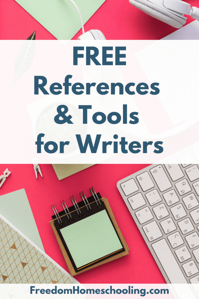 Free References & Tools for Writers