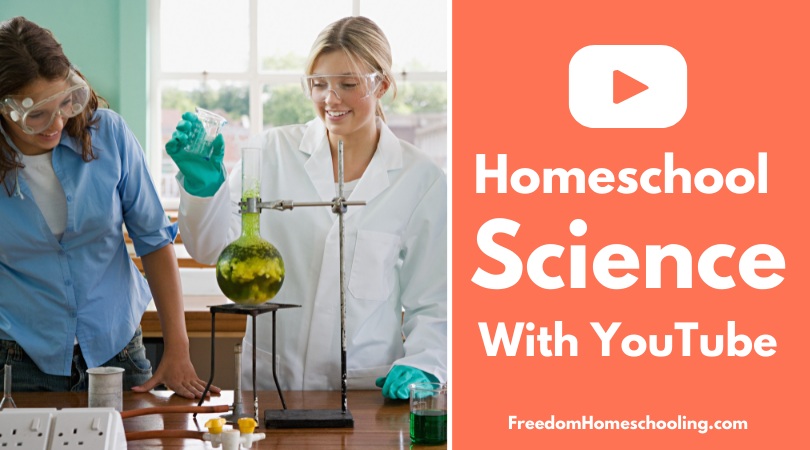 Homeschool Science With YouTube