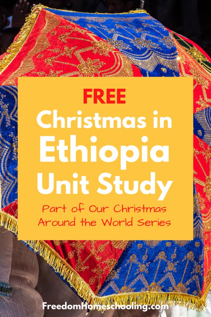 Free Christmas in Ethiopia Unit Study