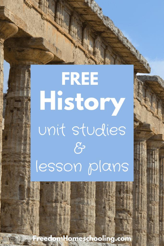 Free History Unit Studies & Lesson Plans