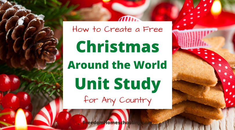 How to Create a Free Christmas Around the World Unit Study