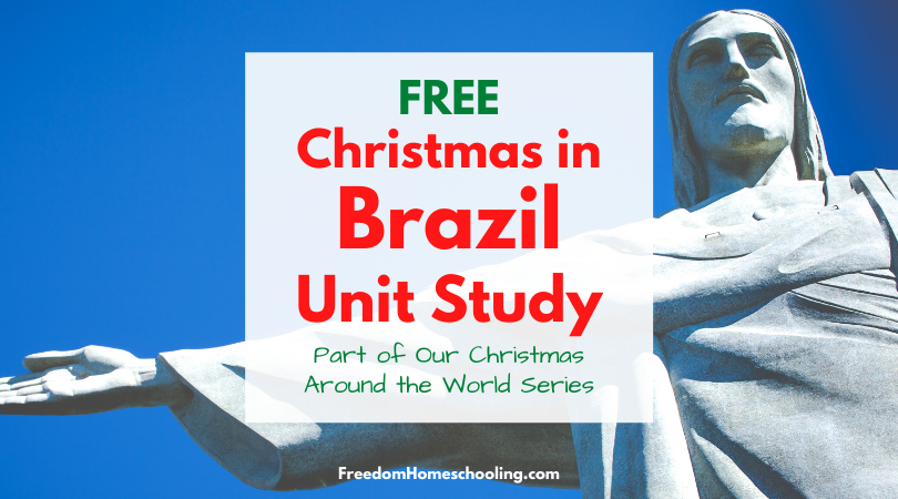 Christmas in Brazil Unit Study