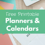 free printable planners and calendars