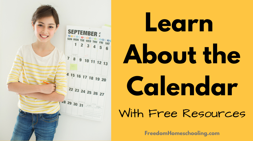 Learn About the Calendar With Free Resources