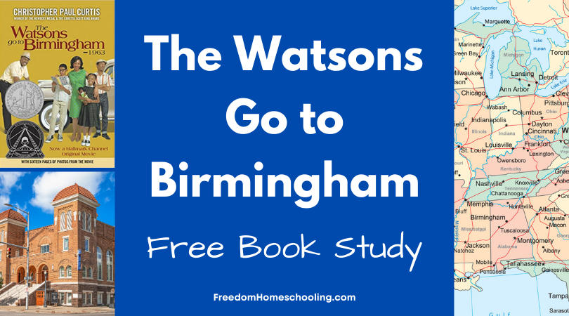 The Watsons Go to Birmingham Free Book Study