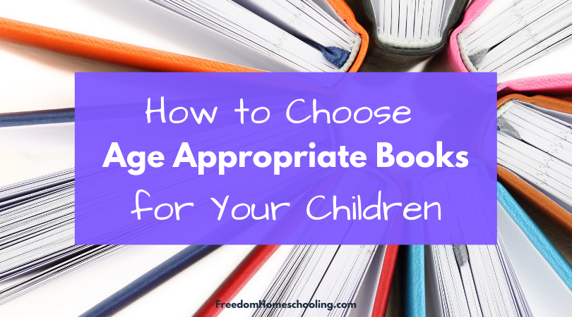 How to Choose Age Appropriate Books