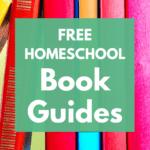 Homeschool Book Guides