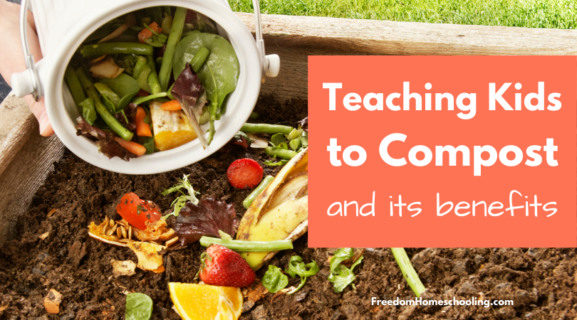 Teaching Kids to Compost and Its Benefits