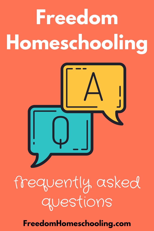 Freedom Homeschooling FAQs