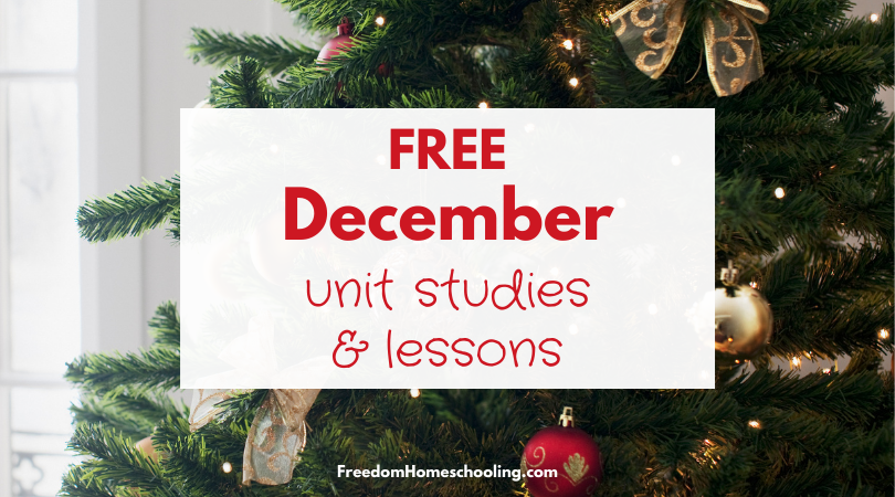 Free December Unit Studies and Lessons